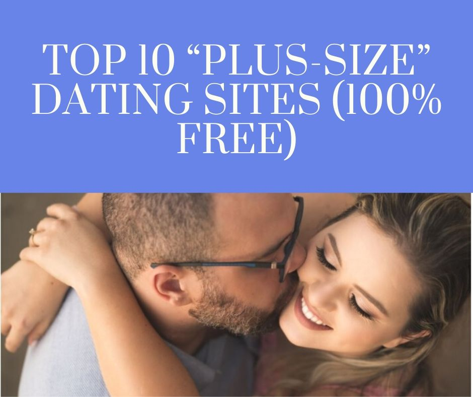 Top 10 Plus Size Dating