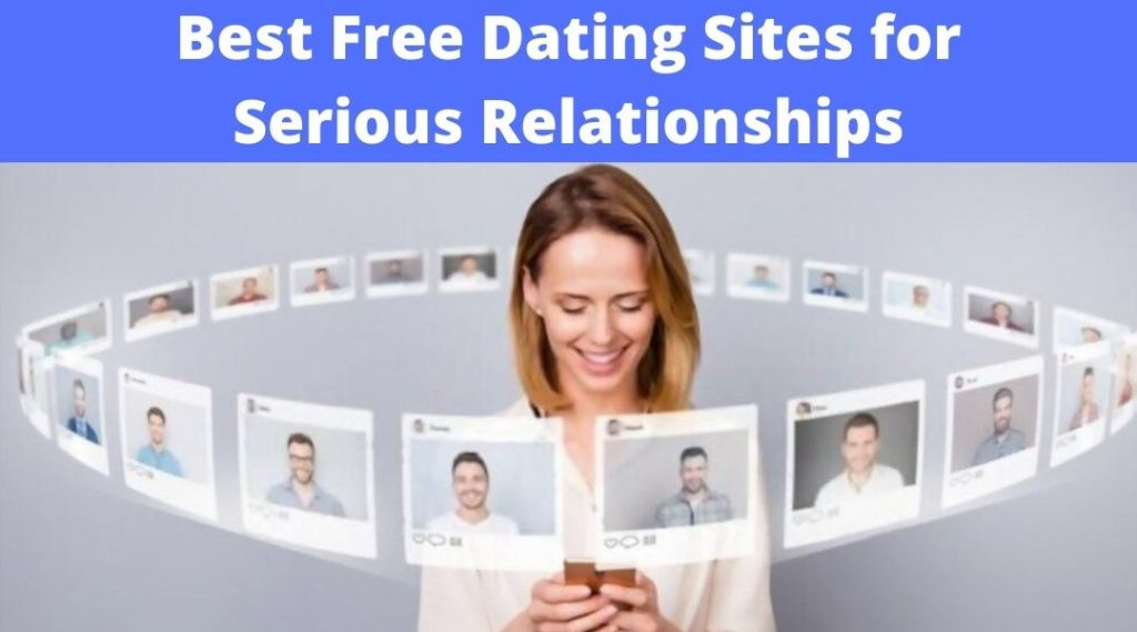 Best free dating site for serious relationships (2)