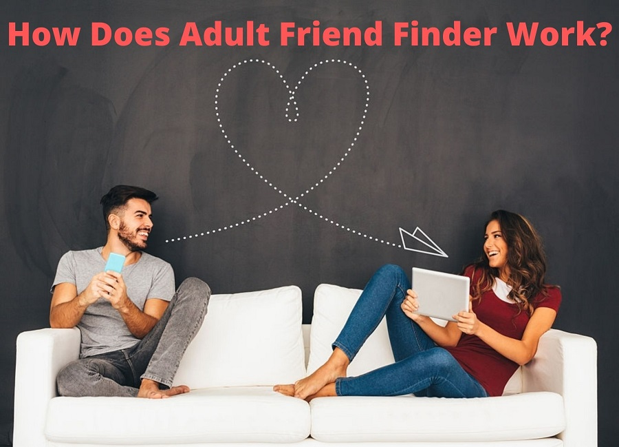 Does Adult Friend Finder Work