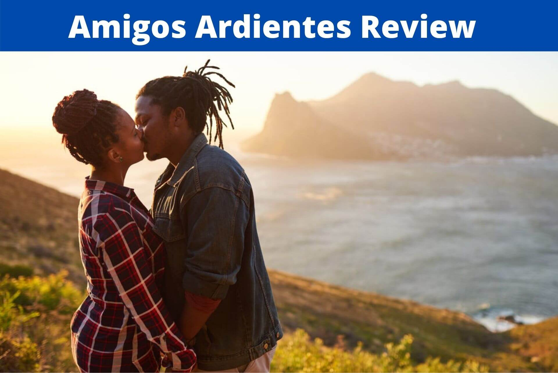 Amigos Ardientes Review