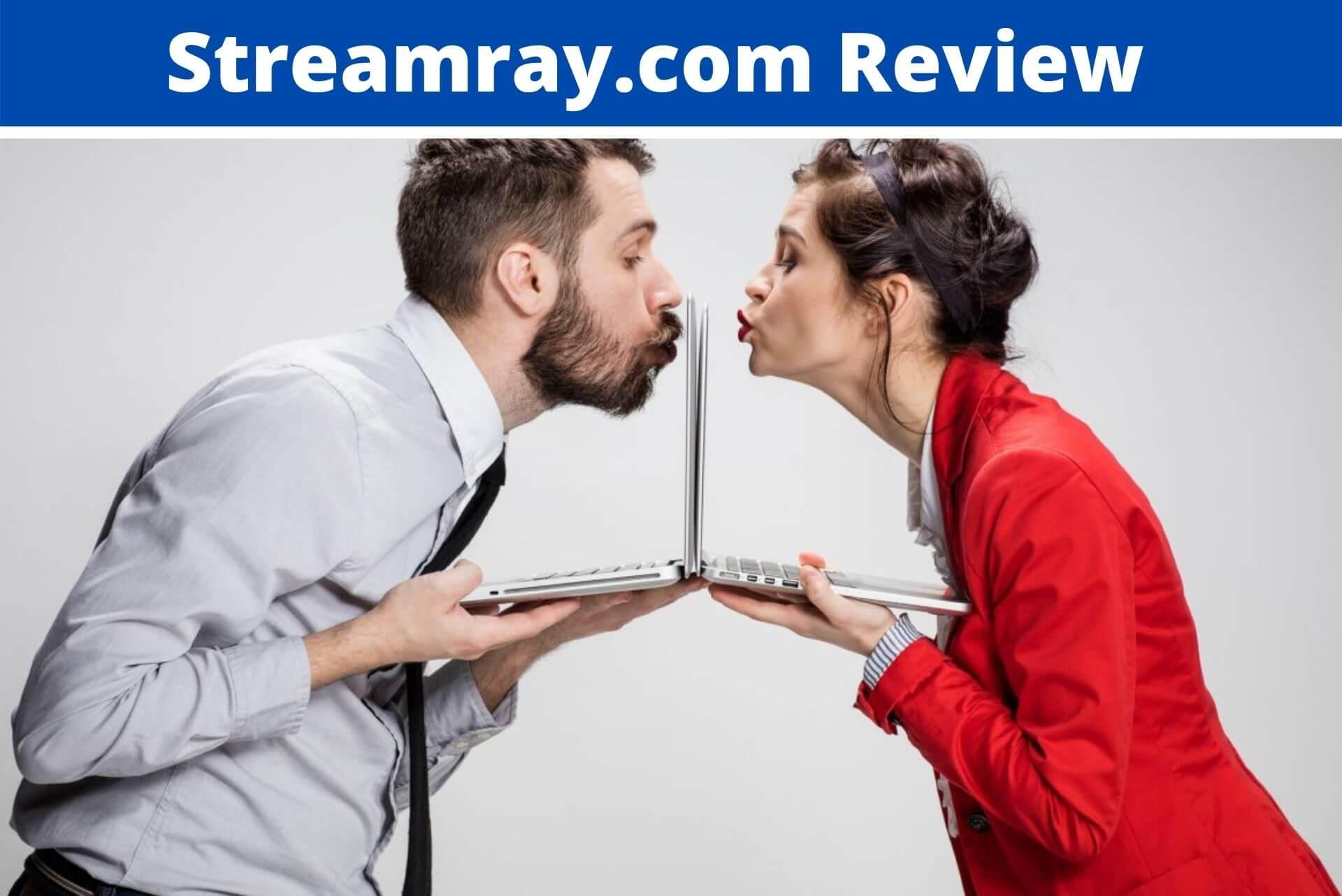 Streamray.com Review
