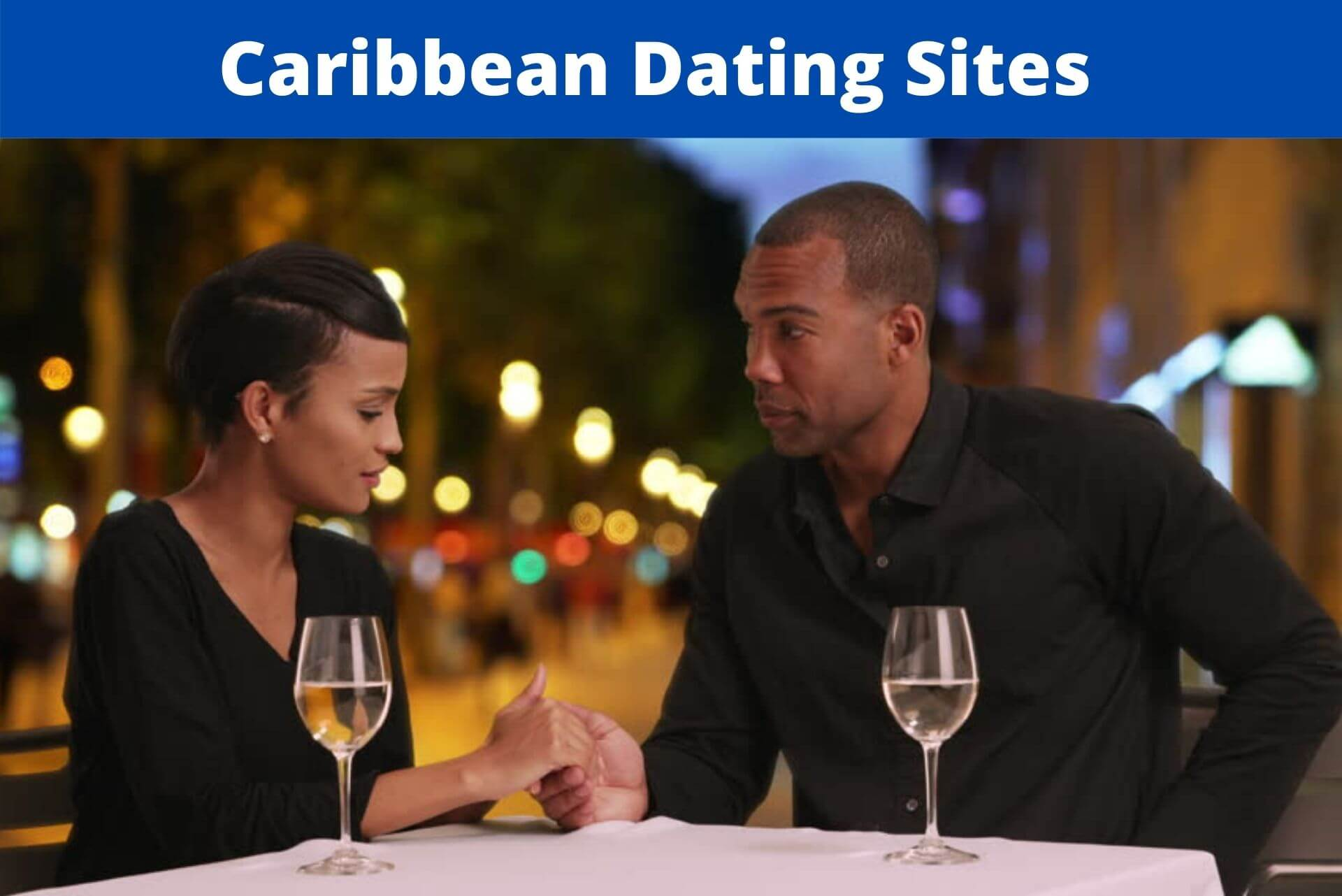 Caribbean Dating Sites
