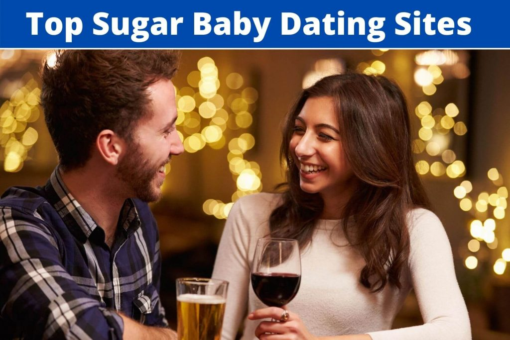 Top 9 Sugar Baby Dating Sites